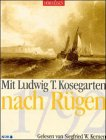 Mit Ludwig Theobul Kosegarten nach Rügen (1792), 1 Cassette