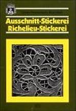 Omas Handarbeits-Bibliothek: Hardanger-Stickerei, Weiss-Stickerei, Ausschnitt-Stickerei /Richelieu-Stickerei Verlag Th. Schäfer