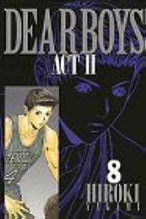 Dear boys―Act ll (8) (月刊マガジンコミックス)