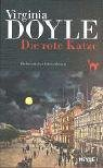 Virigina Doyle: Die rote Katze