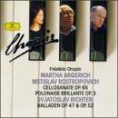 Chopin:Cello Sonata/Ballades