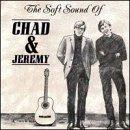 Soft Sound of Chad & Jeremy