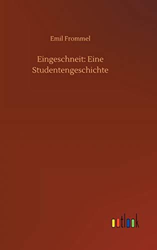 Eingeschneit: Eine Studentengeschichte