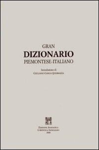 Gran dizionario piemontese-italiano (rist. anast. 1859)