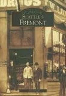 Seattle's Fremont (Images of America: Washington)