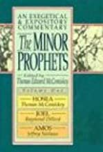 The Minor Prophets: An Exegetical and Expository Commentary : Hosea, Joel, and Amos