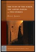 Turn of the Screw, the Aspern Papers & Two Stories (Trade) (03) by James, Henry [Paperback (2003)]
