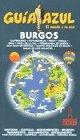 Burgos - guia azul (Guias Azules)