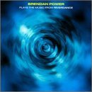 Plays the Music From Riverdance by Brendan Power (1997-08-05)