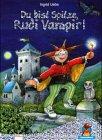 Du bist Spitze, Rudi Vampir! - Ingrid Uebe