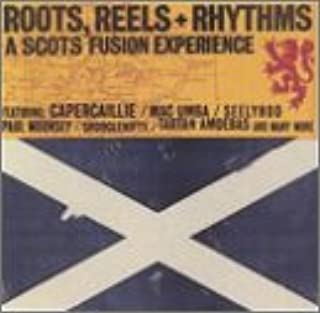 Roots Reels & Rhythms: Scots Fusion Experience