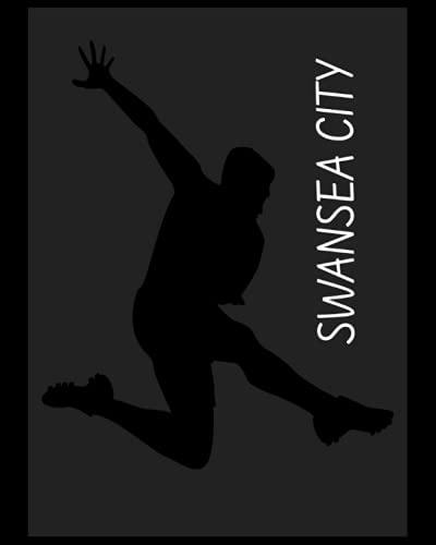 Swansea City: 4 Year Diary, Swansea City FC Personal Journal, Swansea City Football Club, Swansea City FC Diary, Swansea City FC Planner, Swansea City FC