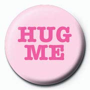 Piramid Hug Me Pin Badge, 25 mm