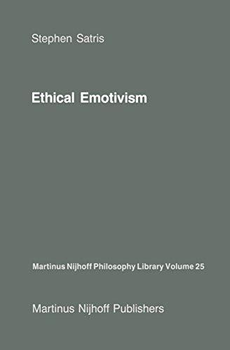 Ethical Emotivism (Martinus Nijhoff Philosophy Library Book 25)