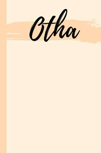 Otha: Personalized Sketchbook with Name Otha | Custom Blank Writing Drawing Notebook
