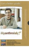 MyAnthroLab with Pearson eText -- Standalone Access Card -- for Conformity and Conflict: Readings in Cultural Anthropolo