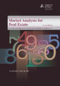 Market Analysis for Real Estate Concepts and Applications in Valuation and Highest and Best Use by Stephen F. Fanning, M