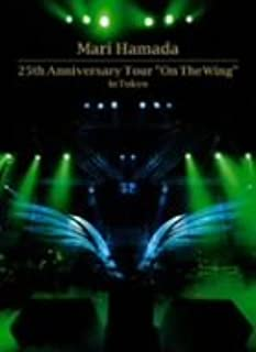 """25th Anniversary Tour """"On The Wing"""" in Tokyo [DVD]"""