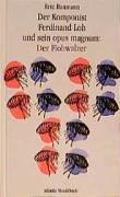 Der Komponist Ferdinand Loh und sein opus magnum: Der Flohwalzer: (ATL 6205)