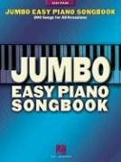 Jumbo Easy Piano Songbook - 200 Songs For All Occasions: Songbook für Klavier