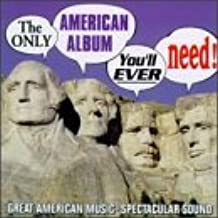 Only American Album You'll Ever Need