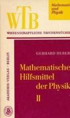Mathematische Hilfsmittel der Physik. 2