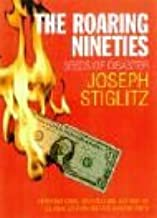 The Roaring Nineties : Seeds of Destruction