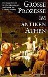 Große Prozesse im antiken Athen
