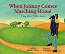 When Johnny Comes Marching Home: A Song about a Soldier's Return (Patriotic Songs)