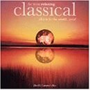 the Most Relaxing Classical Album in the World … Ever!