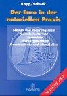 Der Euro in der notariellen Praxis