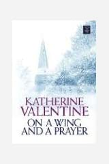 On a Wing And a Prayer (Center Point Premier Fiction (Large Print)) Library Binding