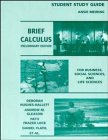 Brief Calculus, Student Study Guide: For Business, Social Sciences, and Life Sciences, Preliminary Edition