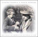 Dos Voces De America En Un Can by Carlos Puebla Y Pablo Neruda (2000-06-20)