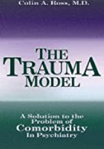 Trauma Model (07) by Ross, Colin A - MD [Perfect Paperback (2006)]
