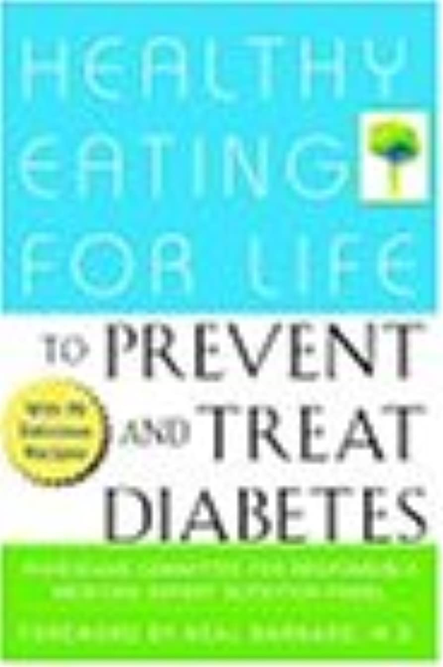 局神の財産Healthy Eating for Life to Prevent and Treat Diabetes