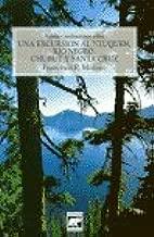 Apuntes Preliminares Sobre Una Excursion Al Neuquen, Rio Negro, Chubut y Santa Cruz (Spanish Edition)