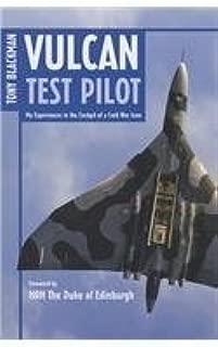 Vulcan Test Pilot by Blackman, Tony (2010) Hardcover