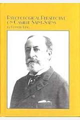 Psychological Perspective on Camille Saint-Saens: v. 13 Hardcover