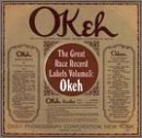 The Great Race Record Labels, Vol. 3: Okeh