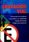 Educacion Vial Road Education Spanish Edition