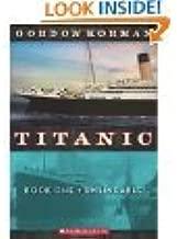 Titanic Book One Unsinkable, Titanic Book Two Collision Course, Titanic Book Three S.O.S.