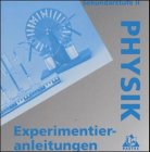 Experimentieranleitungen Physik Sekundarstufe II, 1 CD-ROM58 Arbeitsblätter zu allen Teilbereichen der Physik (Sek.II). Für Windows 95 oder höher