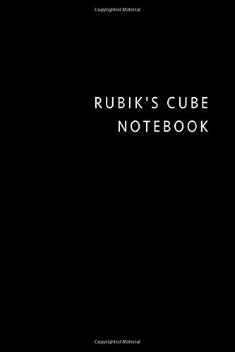 Rubik's Cube notebook: Black simple Rubik's Cube composition notebook Rubik's Cube practice log book gift ideas for men women Rubik's Cube Tracker for ... Cube College Rule Lined journal Notes Writing