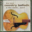 The Best Country Ballads In The World... Ever!