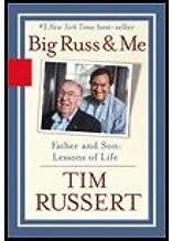Big Russ & Me (04) by Russert, Tim [Paperback (2005)]