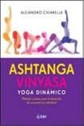 Ashtanga vinyasa, yoga dinamico/ Ashtanga Vinyasa, Dynamic ...