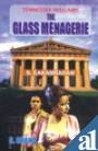 The Glass Menagerie - S Chand & Co Ltd - 25/11/2005