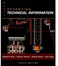Reporting Technical Information by Houp,the late Kenneth W.; Pearsall,Thomas E.; Tebeaux,Eli. [2001,10th Edition.] Paperback