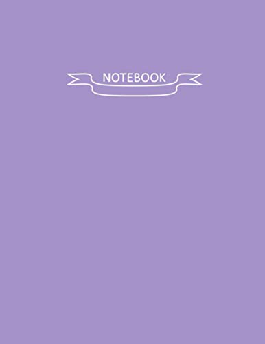 Notebook: Lined Notebook Journal - Pastel Light Purple Notebook - 120 Pages - Large (College Ruled paper, perfect bound, Soft Cover ) College Ruled ... 11) inches 120 Pages , Lined Notebook Journal